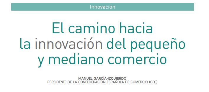 Revista Mercasa | El camino hacia la innovación del pequeño y mediano comercio