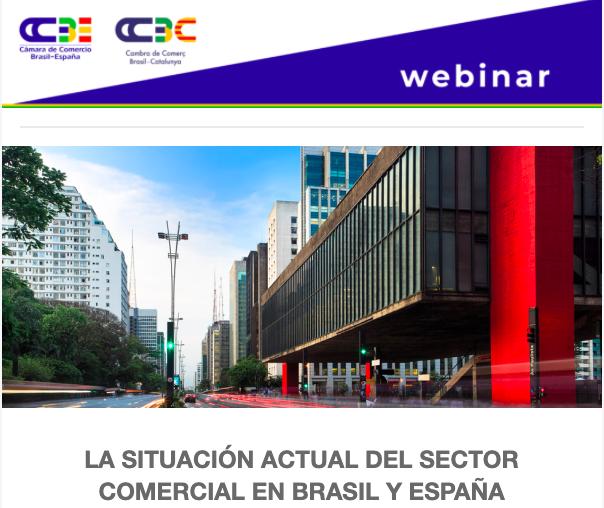 La CEC participa en el webinar de la Cámara de Comercio de Brasil para analizar la situación del comercio
