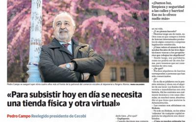 «Para subsistir hoy en día se necesita una tienda física y otra virtual» Pedro Campo en El Correo